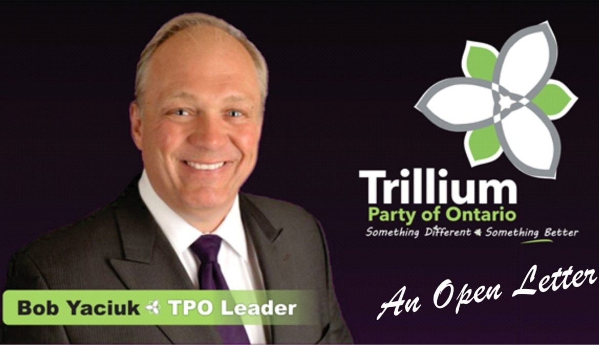 Open Letter to Ontarians from the Trillium Party of Ontario